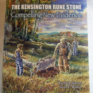 The Kensington Rune Stone - Compelling New Evidence